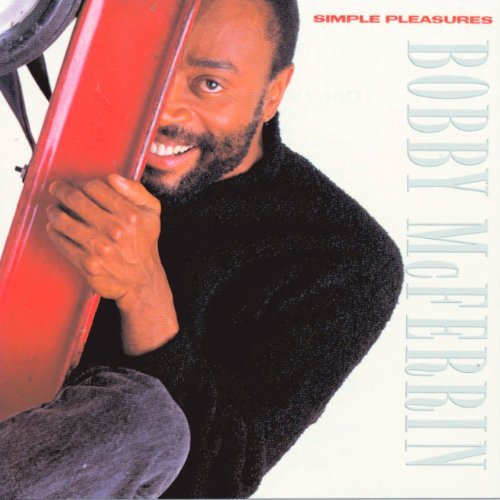 Bobby Mcferrin Simple Pleasures