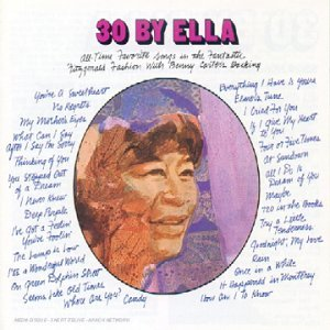 Ella Fitzgerald Thirty By Ella