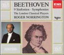 L.V. Beethoven Sym 1 9 Comp Schutz Choir Of London Norrington London Classical Pl