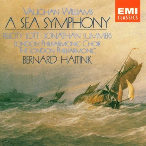 R. Vaughan Williams Sea Symphony Haitink