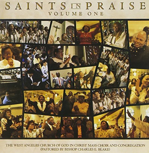 West Angeles C.O.G.I.C. Vol. 1 Saints In Praise