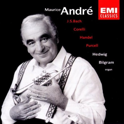 Maurice Andre Plays Baroque Trumpet Andre (tpt) Bilgram (org)