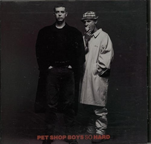 Pet Shop Boys So Hard
