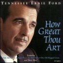 Tennessee Ernie Ford How Great Thou Art