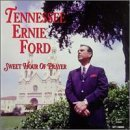Tennessee Ernie Ford Sweet Hour Of Prayer