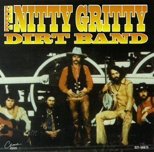 Nitty Gritty Dirt Band Nitty Gritty Dirt Band