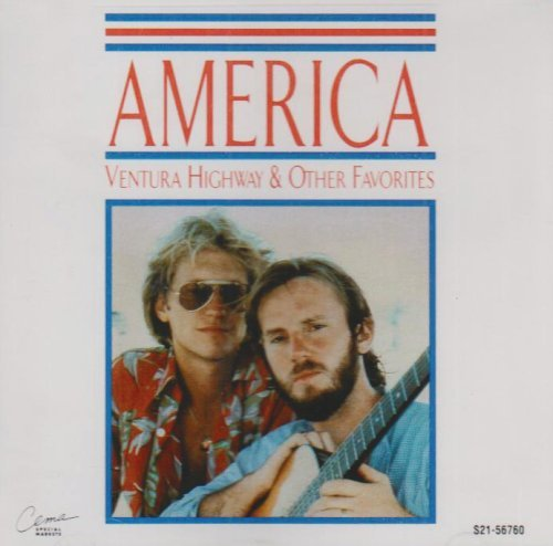 America Ventura Highway & Other Favori