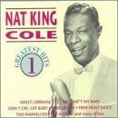 Nat King Cole Vol. 1 Greatest Hits
