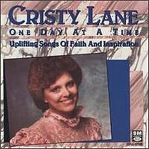 Cristy Lane One Day At A Time One Day At A Time