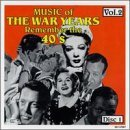 Music Of The War Years Vol. 2 Boogie Woogie Bugle Boy Music Of The War Years