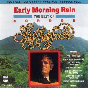 Gordon Lightfoot Early Morning Rain