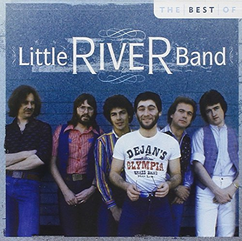 Little River Band Best Of Little River Band 10 Best