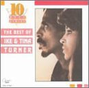 The Ike & Tina Turner Revue Best Of Ike & Tina Turner 10 Best