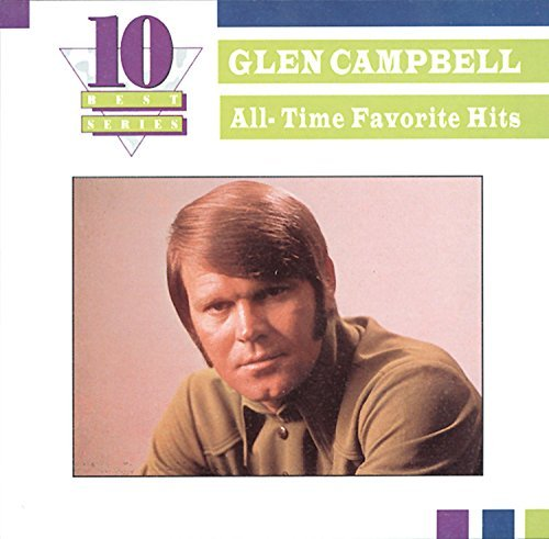 Glen Campbell Best Of Glen Campbell 10 Best
