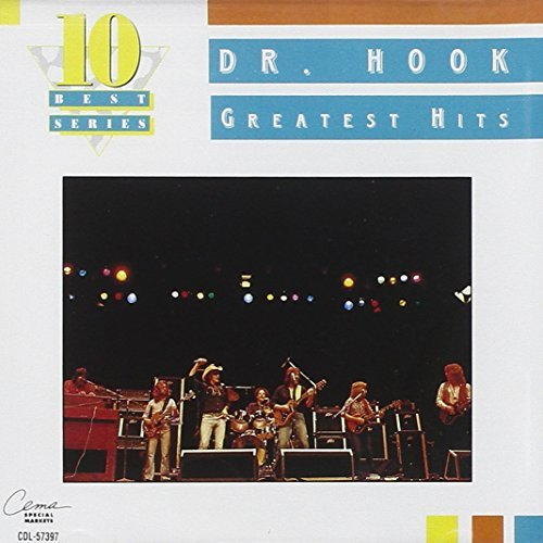 Dr. Hook Greatest Hits 10 Best