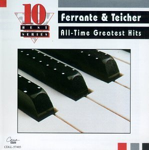 Ferrante & Teicher All Time Greatest Hits 10 Best