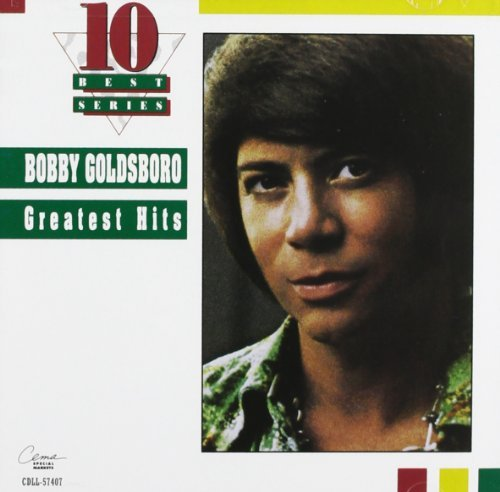 Bobby Goldsboro Greatest Hits 10 Best