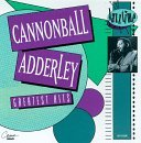 Adderley Cannonball Greatest Hits 10 Best