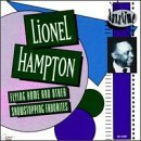 Lionel Hampton Flying Home & Other Showstoppi