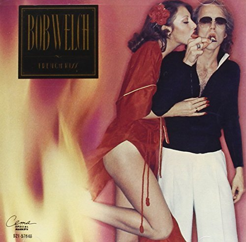 Bob Welch French Kiss