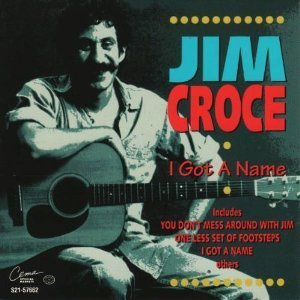 Croce Jim I Got A Name