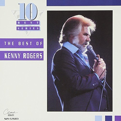 Rogers Kenny Best Of Kenny Rogers 10 Best
