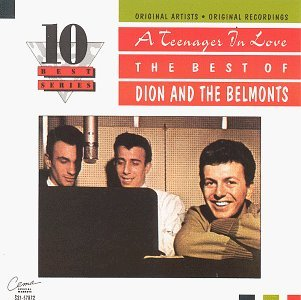 Dion & The Belmonts Teenager In Love 10 Best