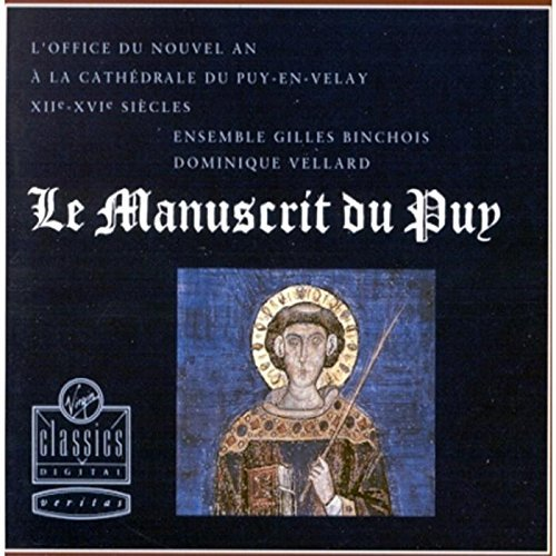 Dominique Vellard And Ensemble Gilles Binchois Le Manuscrit Du Puy
