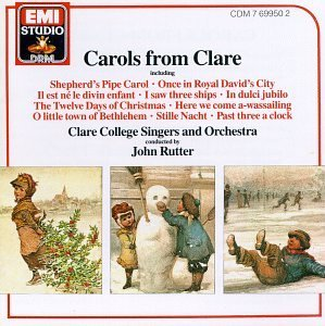 John Rutter Carols From Cle Blandford (org) Vaughan (bar) Rutter Clare College Singers &
