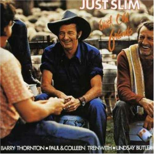 Slim Dusty Just Slim With Old Friends Import Aus