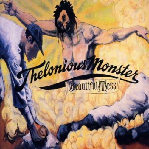 Thelonious Monster Beautiful Mess