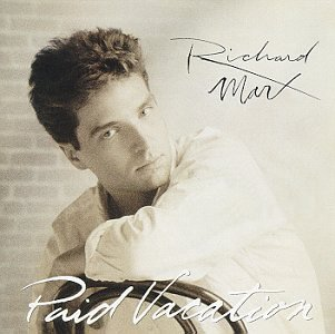 Richard Marx Paid Vacation