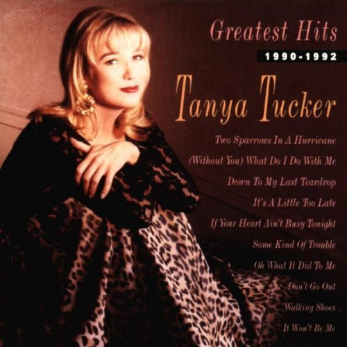 Tanya Tucker 1990 92 Greatest Hits