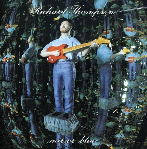 Richard Thompson Mirror Blue Import Eu
