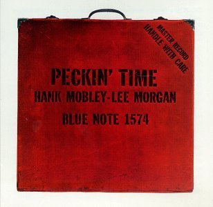 Hank Mobley Peckin' Time