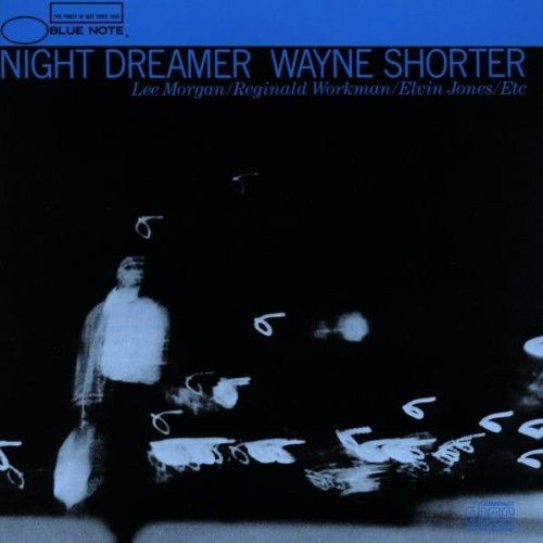 Wayne Shorter Night Dreamer