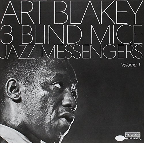 Art Blakey Vol. 1 Three Blind Mice