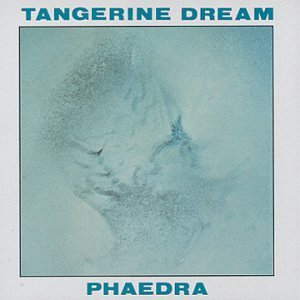 Tangerine Dream Phaedra