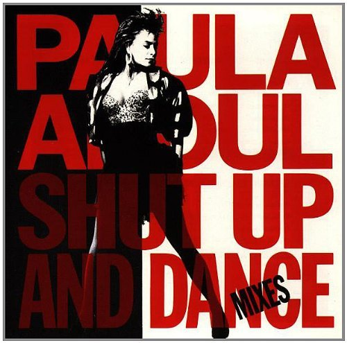 Paula Abdul Shut Up & Dance Dance Mixes