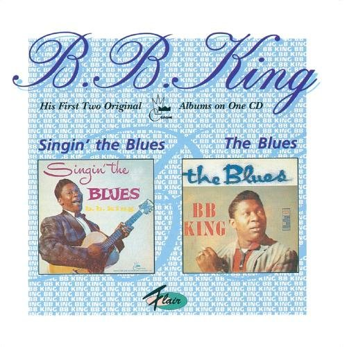 B.B. King Singin' The Blues The Blues 2 On 1