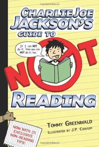 Tommy Greenwald Charlie Joe Jackson's Guide To Not Reading