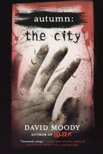 David Moody Autumn The City The City