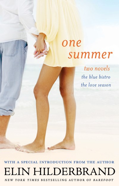 Elin Hilderbrand One Summer The Blue Bistro And The Love Season