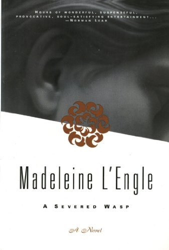 Madeleine L'engle A Severed Wasp