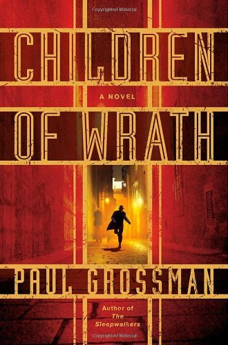 Paul Grossman Children Of Wrath