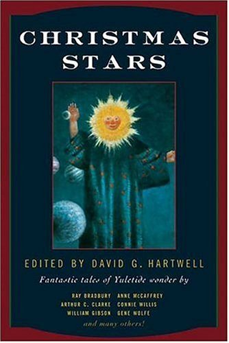 David G. Hartwell Christmas Stars Fantastic Tales Of Yuletide Wonder