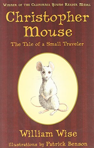 William Wise Christopher Mouse The Tale Of A Small Traveler