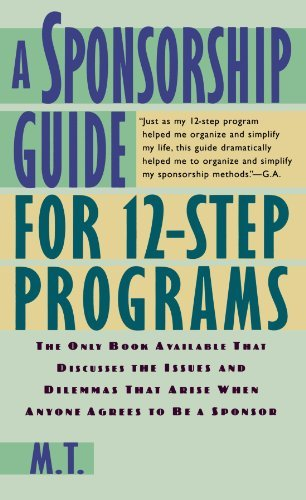 M. T. A Sponsorship Guide For 12 Step Programs