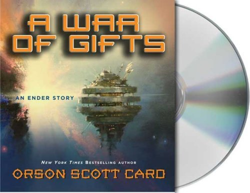 Orson Scott Card A War Of Gifts An Ender Story