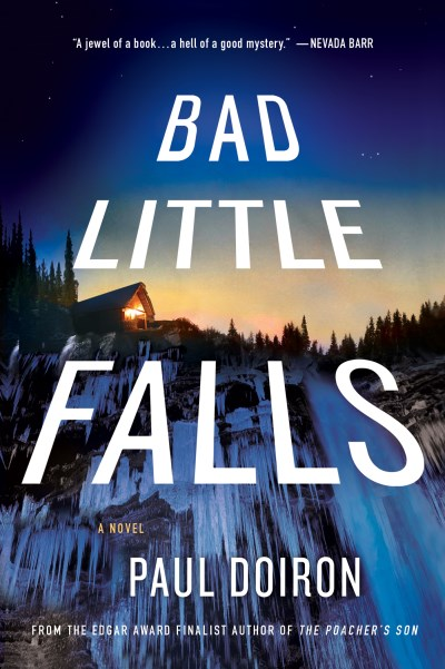 Paul Doiron Bad Little Falls